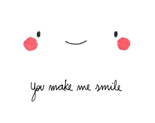 I smiled because of you